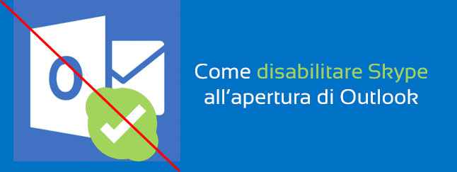 disattivare Skype in Outlook